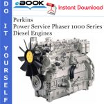 Perkins Power Service Phaser 1000 Series Diesel Engines Operator's Manual