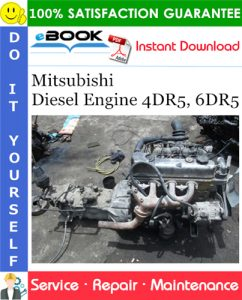 Mitsubishi Diesel Engine 4DR5, 6DR5 Service Repair Manual (For Industrial Use)