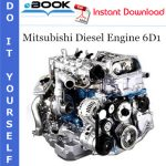 Mitsubishi Diesel Engine 6D1 Service Repair Manual (For Industrial Use)