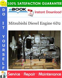 Mitsubishi Diesel Engine 6D2 Service Repair Manual
