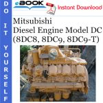 Mitsubishi Diesel Engine Model DC (8DC8, 8DC9, 8DC9-T) Service Repair Manual
