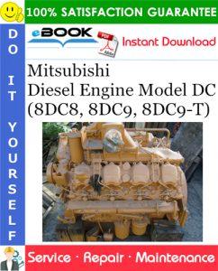 Mitsubishi Diesel Engine Model DC (8DC8, 8DC9, 8DC9-T) Service Repair Manual