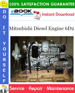 Mitsubishi Diesel Engine 6D2 Service Repair Manual (For Industrial Use)