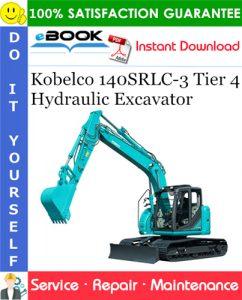 Kobelco 140SRLC-3 Tier 4 Hydraulic Excavator Service Repair Manual