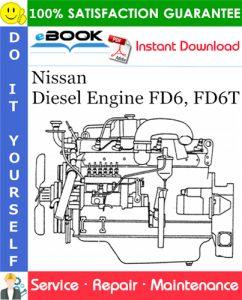 Nissan Diesel Engine FD6, FD6T Service Repair Manual