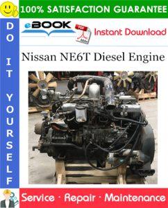 Nissan NE6T Diesel Engine Service Repair Manual
