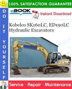 Kobelco SK160LC, ED190LC Hydraulic Excavators Service Repair Manual