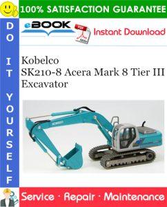 Kobelco SK210-8 Acera Mark 8 Tier III Excavator Service Repair Manual