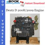 Deutz D 2008/2009 Engine Service Repair Manual