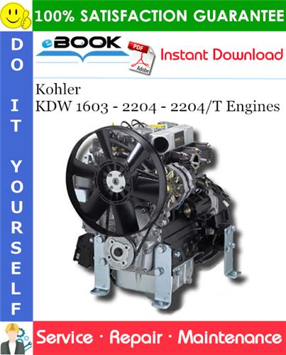 Kohler KDW 1603 - 2204 - 2204/T Engines Service Repair Manual