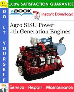 Agco SISU Power 4th Generation Engines Service Repair Manual