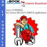 Iveco N SERIES EU/2002/88/CE G-DRIVE application Service Repair Manual