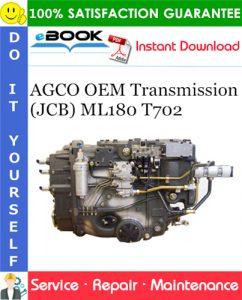 AGCO OEM Transmission (JCB) ML180 T702 Service Repair Manual