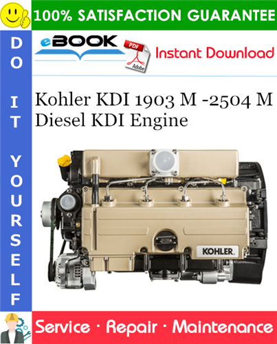 Kohler KDI 1903 M -2504 M Diesel KDI Engine Service Repair Manual