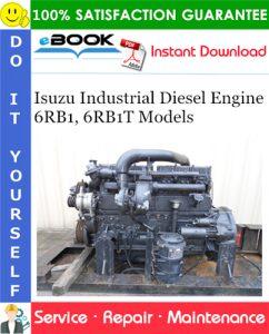 Isuzu Industrial Diesel Engine 6RB1, 6RB1T Models Service Repair Manual