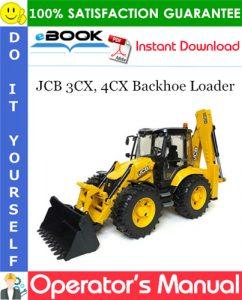 JCB 3CX, 4CX Backhoe Loader Operator's Manual