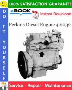 Perkins Diesel Engine 4.2032 Service Repair Manual