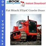 Fiat Hitachi FD30C Crawler Dozer Service Repair Manual