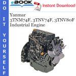 Yanmar 3TNM74F, 3TNV74F, 3TNV80F Industrial Engine Service Repair Manual
