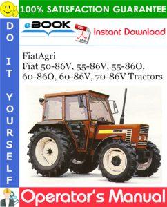 FiatAgri Fiat 50-86V, 55-86V, 55-86O, 60-86O, 60-86V, 70-86V Tractors Operator's Manual
