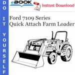Ford 7109 Series Quick Attach Farm Loader Operator's Manual