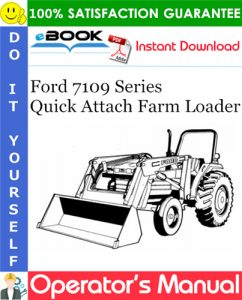 Ford 7109 Series Quick Attach Farm Loader Operator's Manual