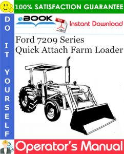 Ford 7209 Series Quick Attach Farm Loader Operator's Manual