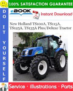 New Holland TS100A, TS115A, TS125A, TS135A Plus/Deluxe Tractor Parts Catalog