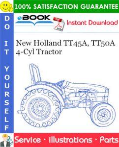 New Holland TT45A, TT50A - 4 Cyl Tractor Parts Catalog