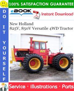 New Holland 825V, 850V Versatile 4WD Tractor Parts Catalog