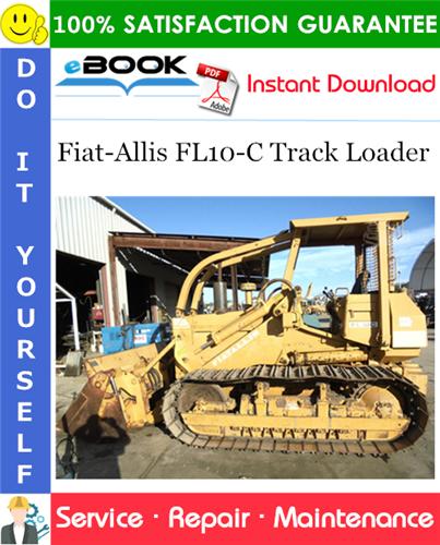 fiat allis fl10 c track loader service repair manual pdf download www dlmanual com