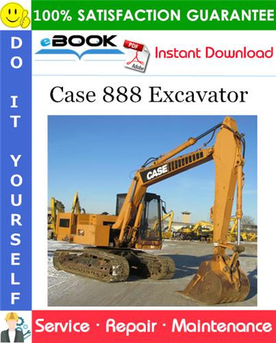 Case 888 Excavator Service Repair Manual