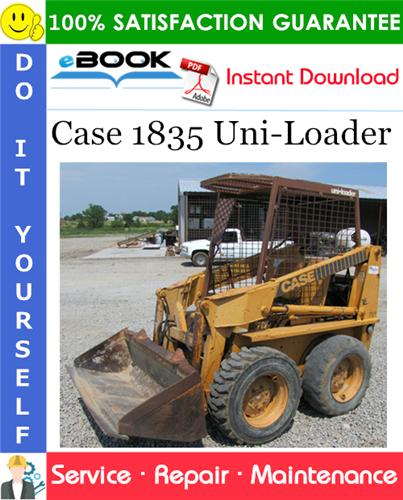 Case 1835 Uni-Loader Service Repair Manual