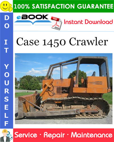 Case 1450 Crawler Service Repair Manual