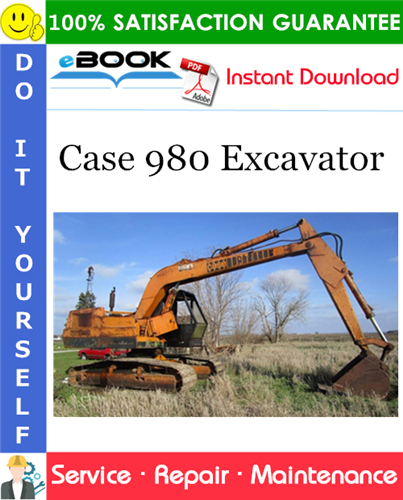 Case 980 Excavator Service Repair Manual