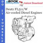 Deutz FL511/W Air-cooled Diesel Engines Service Repair Manual