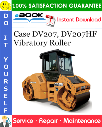 Case DV207, DV207HF Vibratory Roller Service Repair Manual