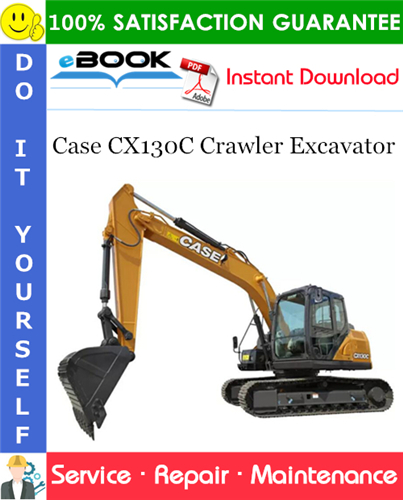 Case CX130C Crawler Excavator Service Repair Manual (APAC Region - ANZ Market)
