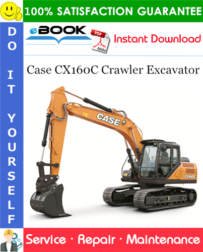 Case CX160C Crawler Excavator Service Repair Manual