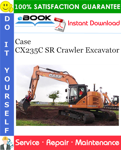 Case CX235C SR Crawler Excavator Service Repair Manual