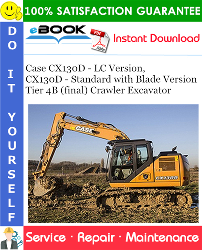 Case CX130D - LC Version, CX130D - Standard with Blade Version Tier 4B (final)