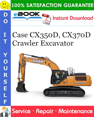 Case CX350D, CX370D Crawler Excavator Service Repair Manual