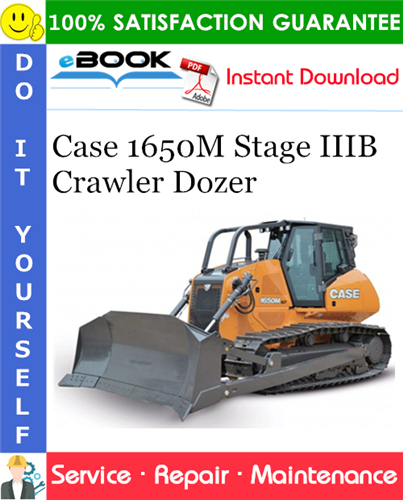 Case 1650M Stage IIIB Crawler Dozer Service Repair Manual