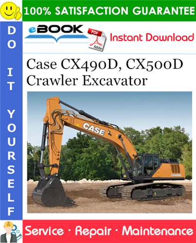 Case CX490D, CX500D Crawler Excavator Service Repair Manual (EU Market)