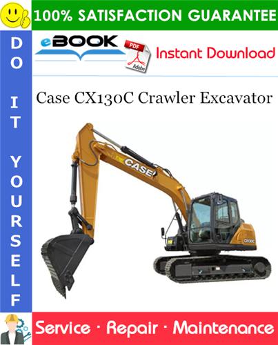 Case CX130C Crawler Excavator Service Repair Manual