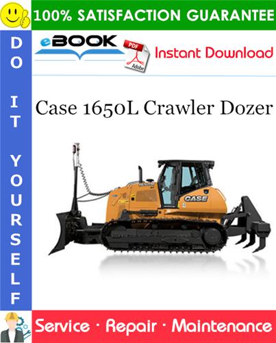 Case 1650L Crawler Dozer Service Repair Manual