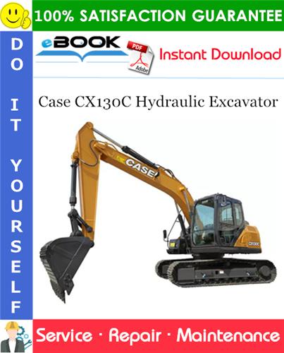 Case CX130C Hydraulic Excavator Service Repair Manual