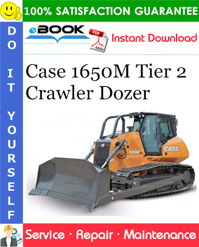 Case 1650M Tier 2 Crawler Dozer Service Repair Manual