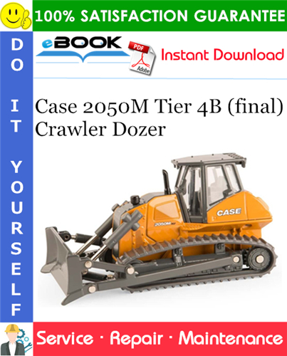 Case 2050M Tier 4B (final) Crawler Dozer Service Repair Manual