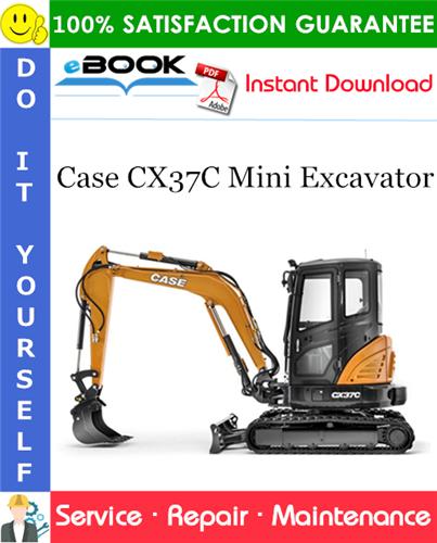 Case CX37C Mini Excavator Service Repair Manual